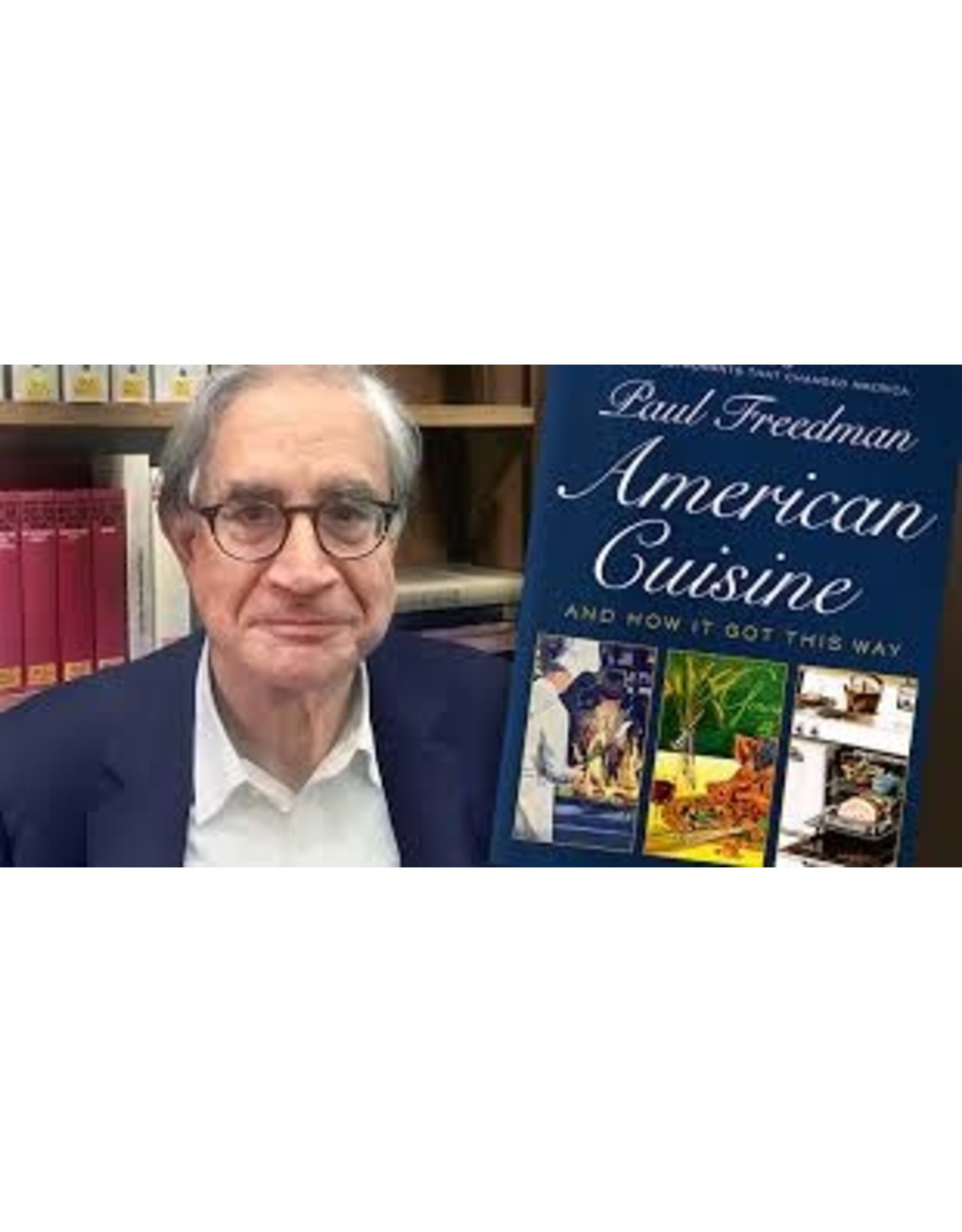 Books American Cuisine : And How It Got That Way by Paul Freeman