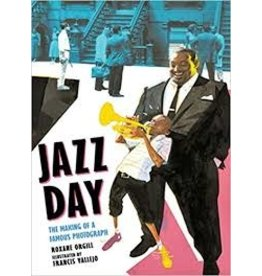Books Jazz Day: The Making of a Famous Photograph by Roxane Orgill and Ilustrated by Francis Vallejo