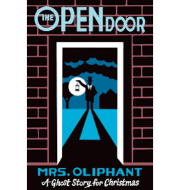 Books The Open Door by Mrs. Oliphant: A Christmas Ghost Story