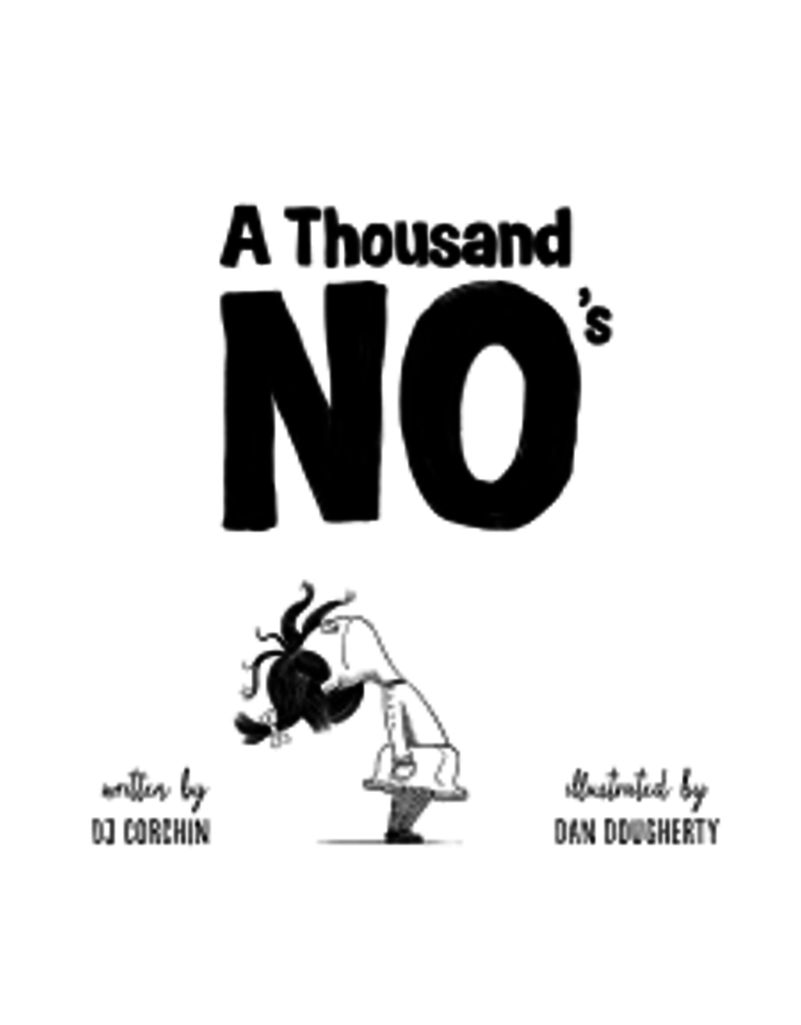 Books A Thousand No's written by DJ Corchin and Illustrated y Dan Doughtery (Holiday Catalog)