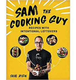 Books Sam the Cooking Guy: Recipes with Intentional Leftovers by Sam Zien