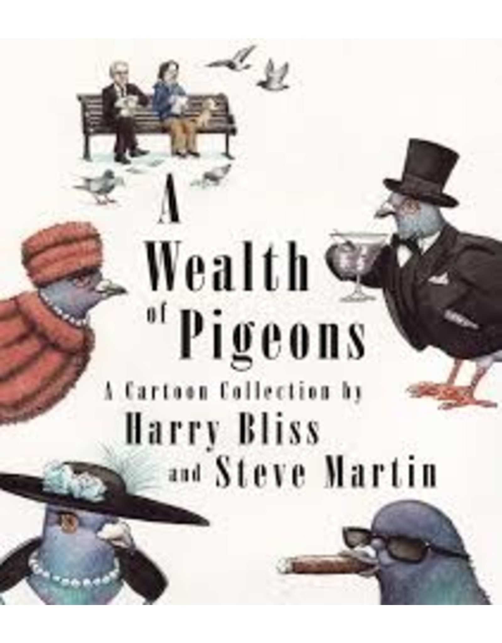 Books A Wealth of Pigeons: A Cartoon Collection by Harry Bliss and Steve Martin