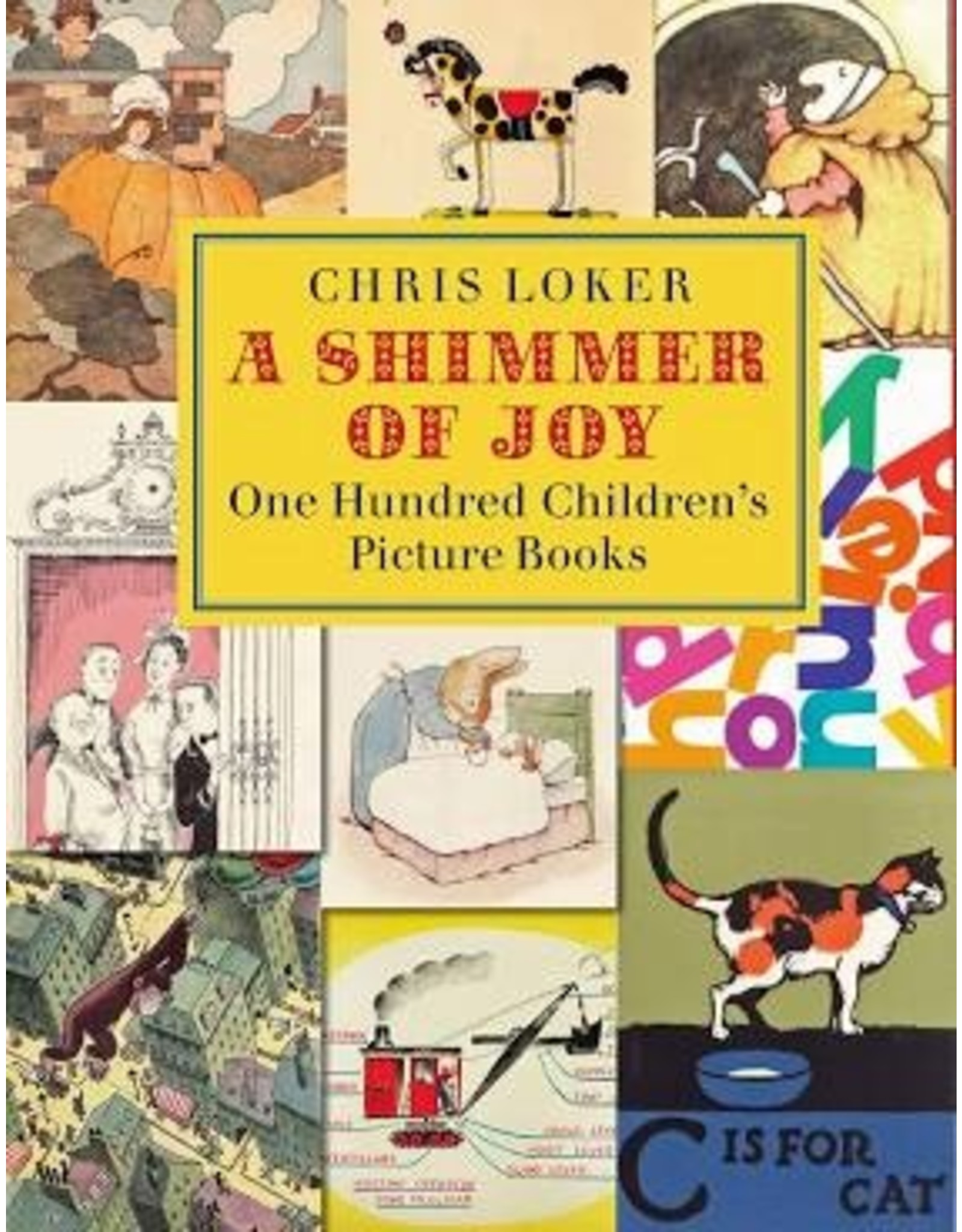 Books A Shimmer of Joy : One Hundred Children's Picture Books by Chris Loker (Holiday Catalog)