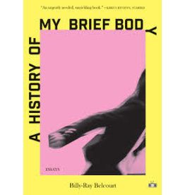 Books A History of My Brief Body : Essays by Billy-Ray Belcourt (shopsmall2020)