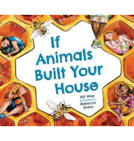 Books If Animals Built Your House by Bill Wise and Rebecca Evans