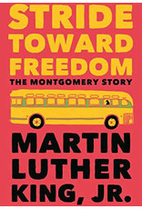 Books Stride Toward Freedom : The Montgomery Story by Martin Luther King ,Jr.