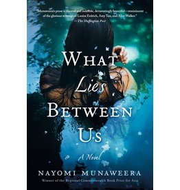 Books What Lies Between Us : A Novel  Nayomi Munaweera (unerased book club)