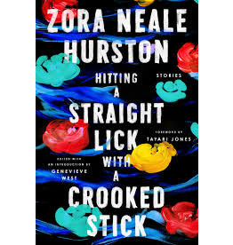 Books Hitting A Straight Lick with a Crooked Stick by Zora Neale Hurston