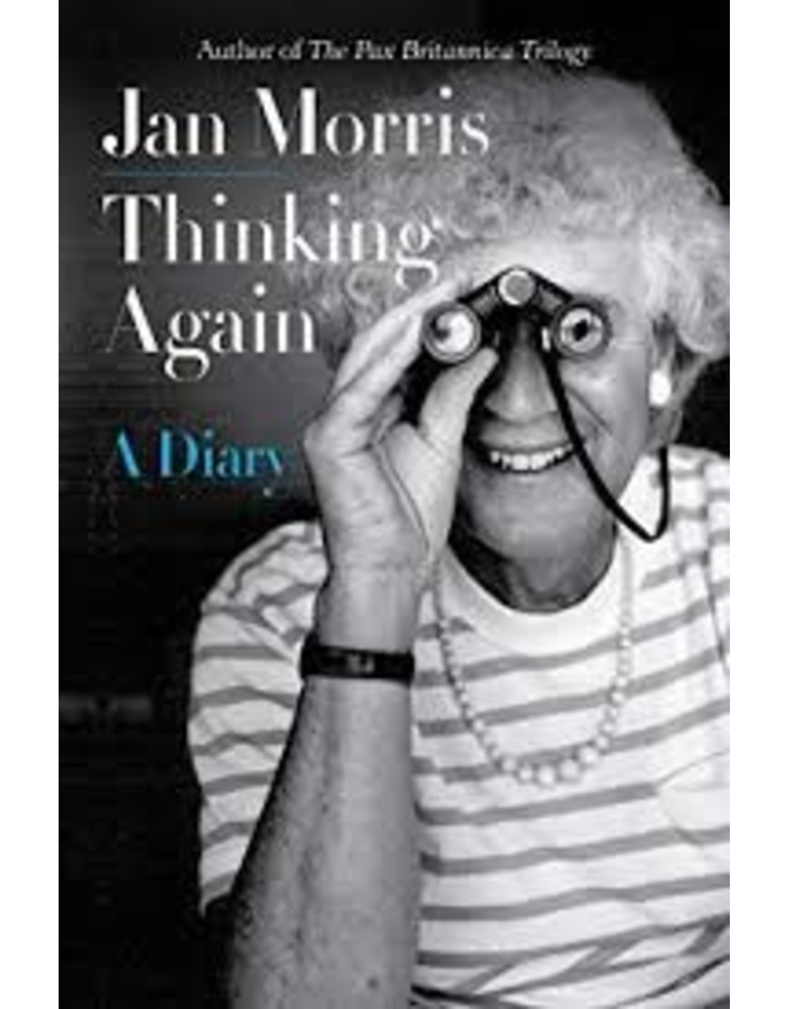 Books Thinking Again: A Dairy by Jan Morris