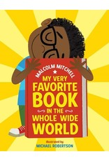 Books My Very Favorite Book in the Whole Wide World   Malcolm Mitchell (Illustrated by)Michael Robertson