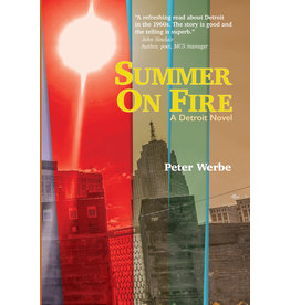 Books Summer on Fire: A Detroit Novel by Peter Werbe