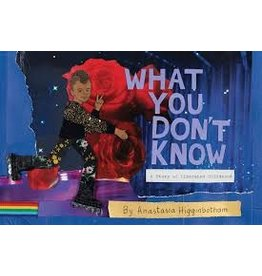 Books What You Don't Know : A Story of Liberated Childhood