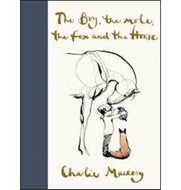 Books The Boy, the Mole, the Fox and the Horse by Charlie Mackesy