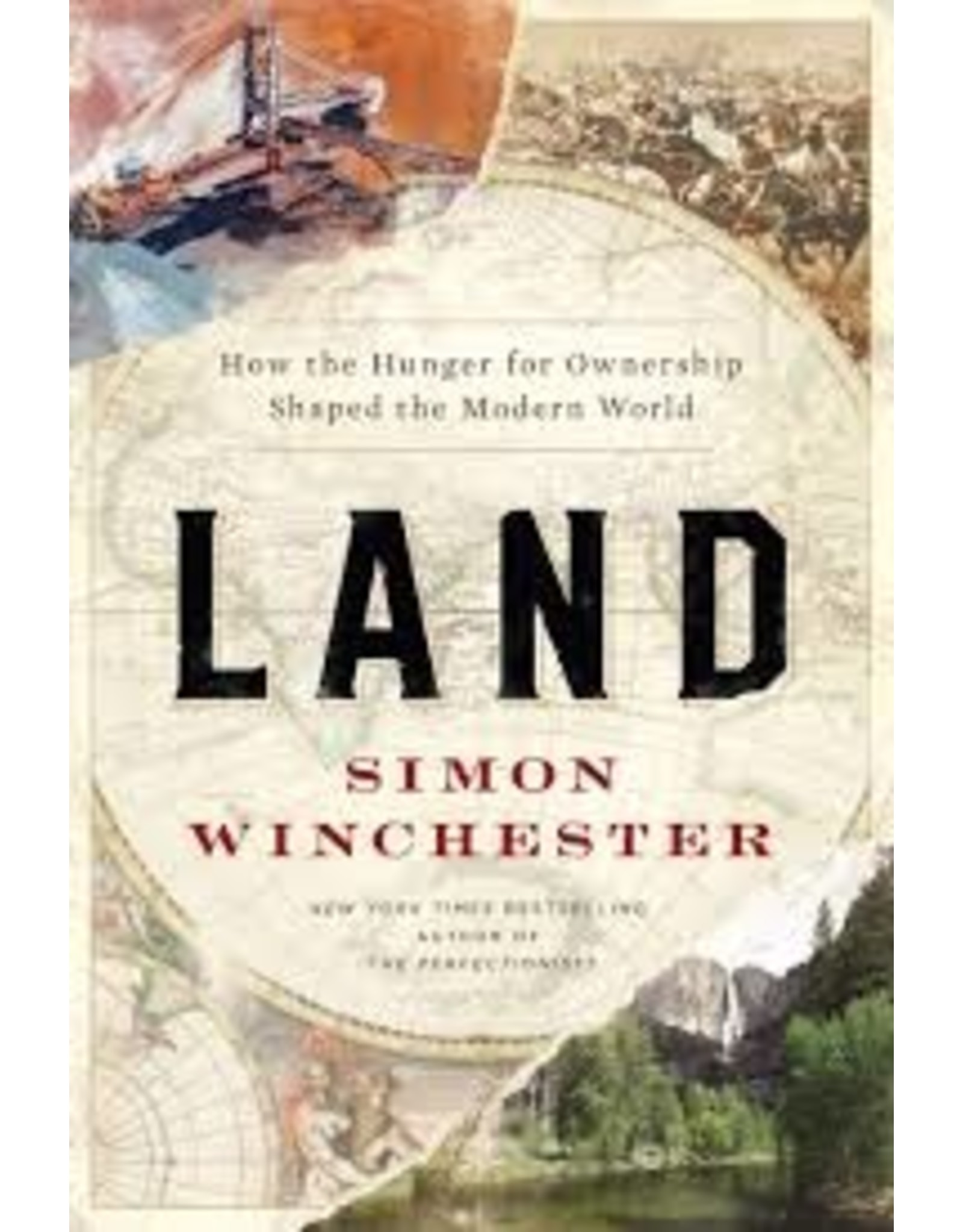 Books Land: How the Hunger for Owership Shaped the Modern World by Simon Winchester