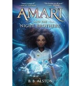 Books Amari and the Night Brothers by B.B. Alston (Signed First Edition)
