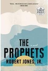 Books The Prophets : A Novel by Robert Jones Jr. (Large Print)