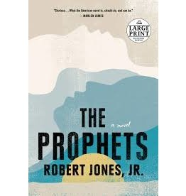 Books The Prophets : A Novel by Robert Jones Jr. (Large Print)