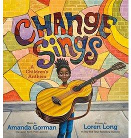 Books Change Sings : A Children's Anthem  Amanda Gorman, Illustrated by Loren Long (Pre order)