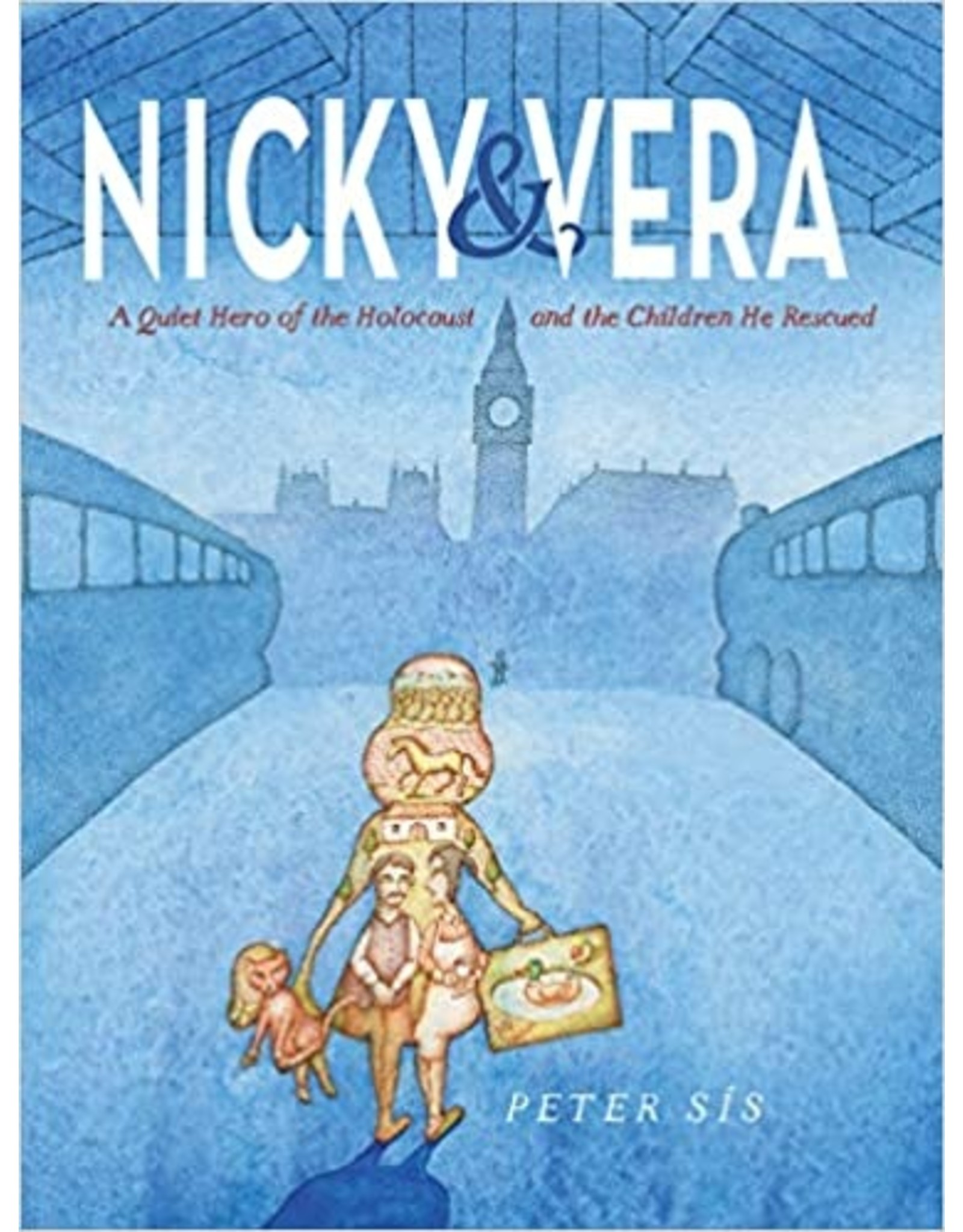 Books Nicky & Vera: A Quiet Hero of the Holocaust and the Children He Rescued by Peter Sis