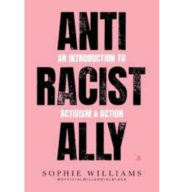 Books Anti Racist Ally by Sophie Williams