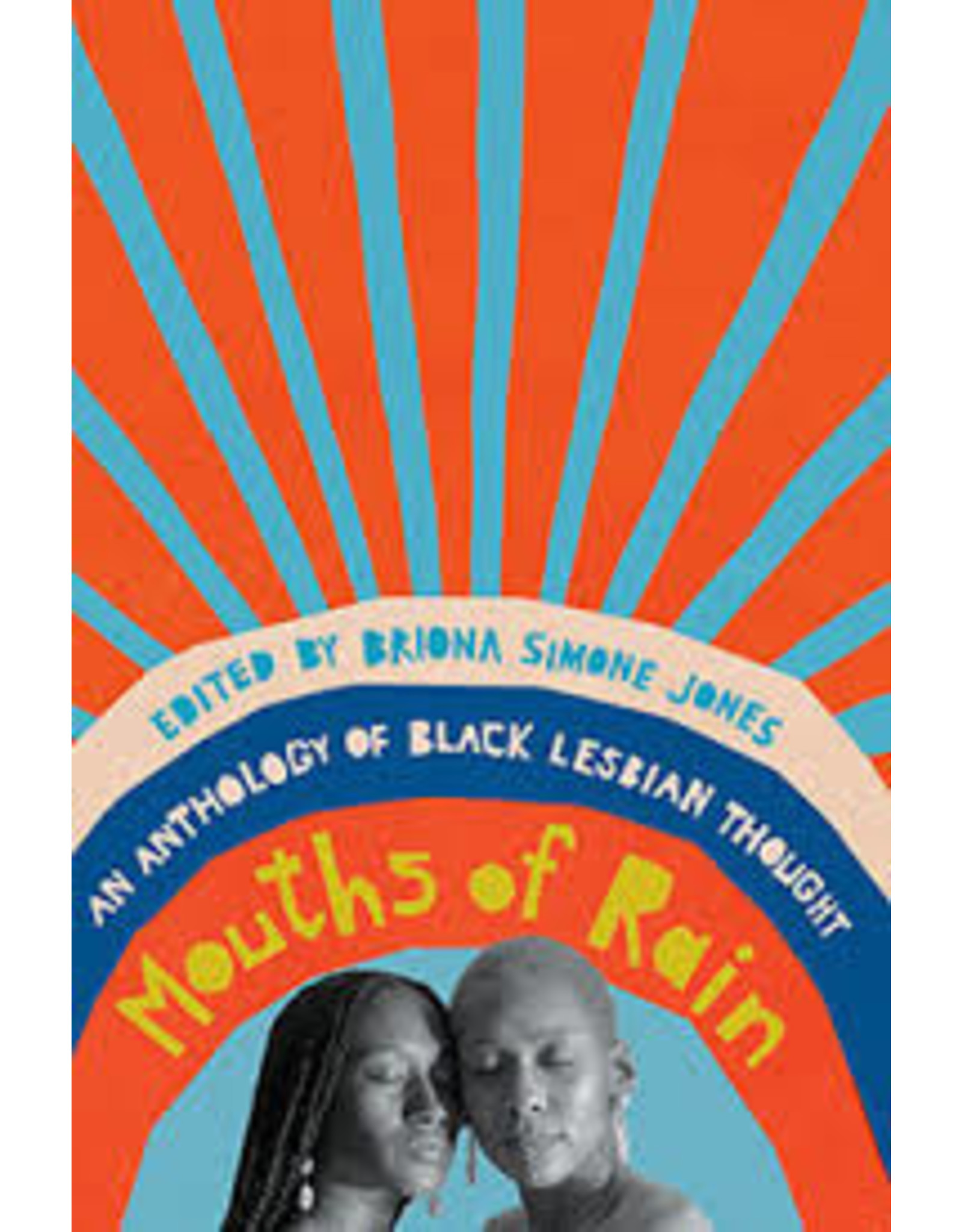 Books Mouths of Rain : An Anthology of Black Lesbian Thought edited by Briona Simone Jones