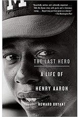 Books The Last Hero: A Life of Henry Aaron by Howard Bryant