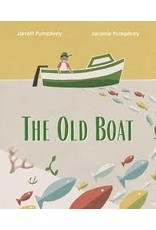 Books The Old Boat by Jarrett Pumphrey and Jerome Pumphrey