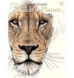 Books Hidden Planet: The Secrets of the Animal Kingdom  by Ben Rothery