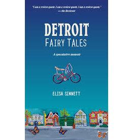 Books Detroit Fairytales : A Speculative Memoir by Elisa Sinnet (Pre Order)