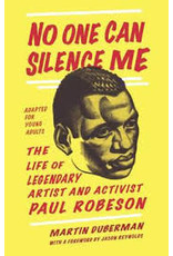 Books Paul Robeson: No One Can Silence Me : The Life of the Legendary Artist and Activist by Martin Duberman w/ Forward by Jason Reyonlds (adapted for young adults )