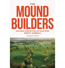 Books The Mound Builders: Ancient Societies of Eastern North America by George R. Milner