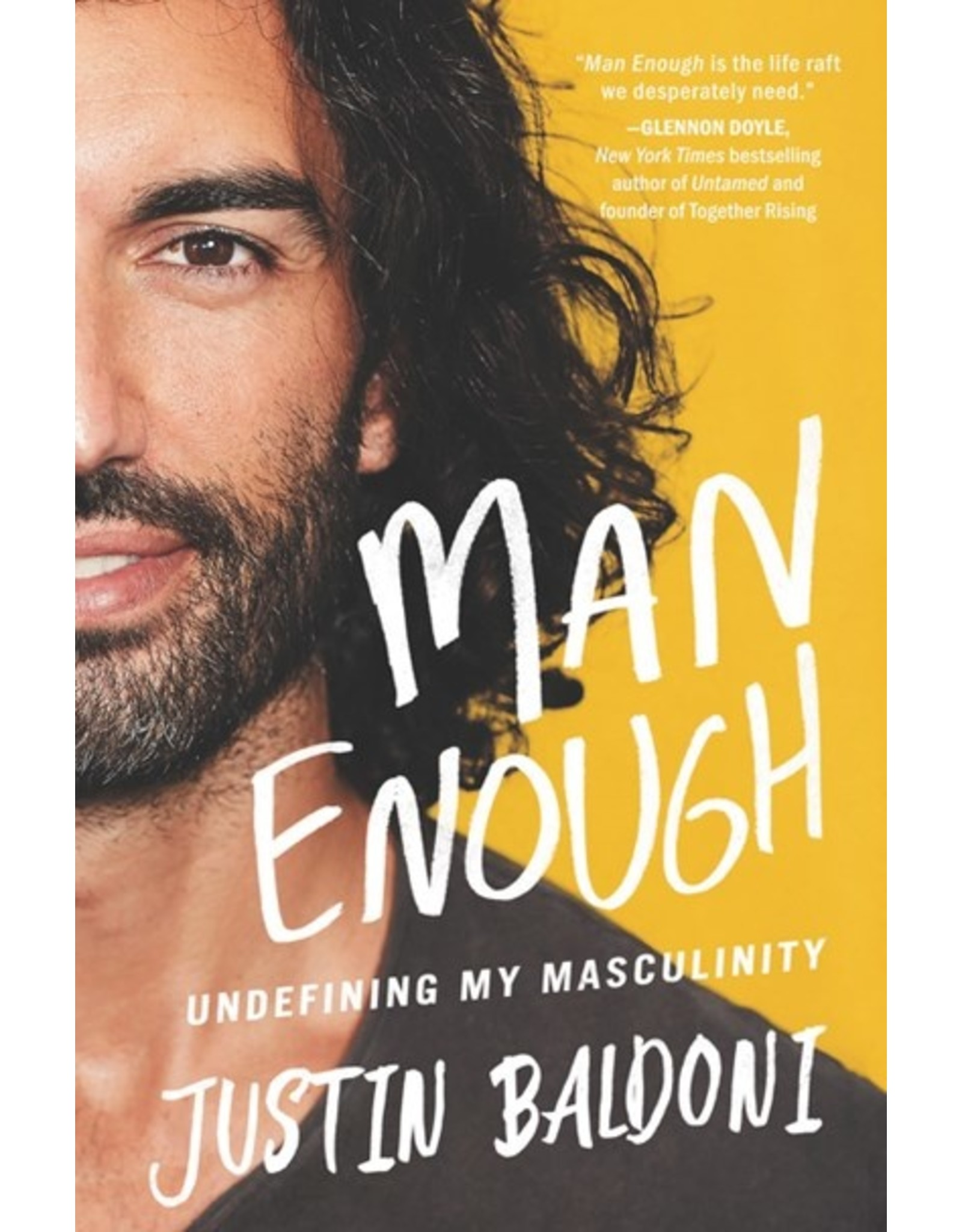 Books Man Enough : Undefining My Masculinity  by Justin Baldoni  {Signed }(Pre-Order)