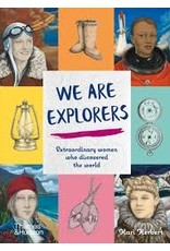 Books We Are Explorers: Extraordinary Women who Discovered the World  by Kari Herbert