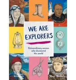 Books We Are Explorers: Extraordinary Women who Discovered the World  by Kari Herbert
