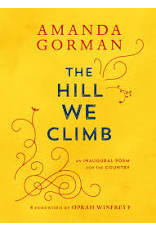 Books The Hill We Climb : An Inaugural Poem for the Country  Amanda Gorman  (One  Single Poem)
