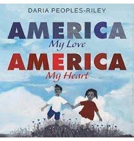 Books America My Love America My Heart by Daria Peoples-Riley