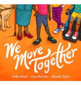 Books We Move Together by Kelly Fritsch, Anne McGuire and Eduardo Trejos(StoryTime April 17)