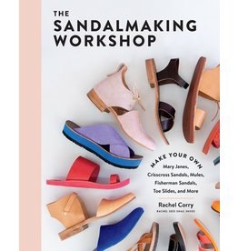 Books The Sandalmaking Workshop : Make Your Own Mary Janes, Crisscross Sandals, Mules, Fisherman Sandals, Toe Slides, and More  Rachel Corry (Pre Order)