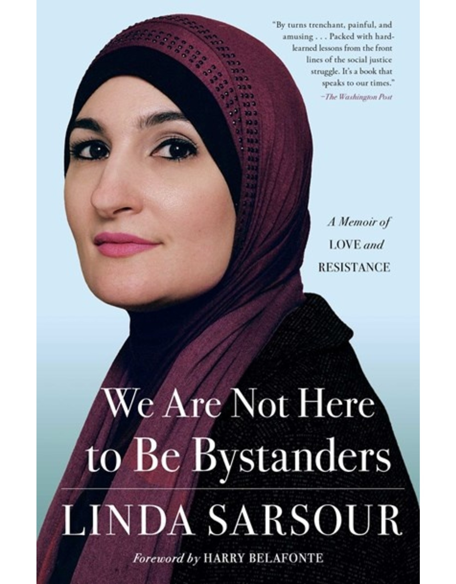 Books We are Not Here to be Bystanders by Linda Sarsour (NABF21)