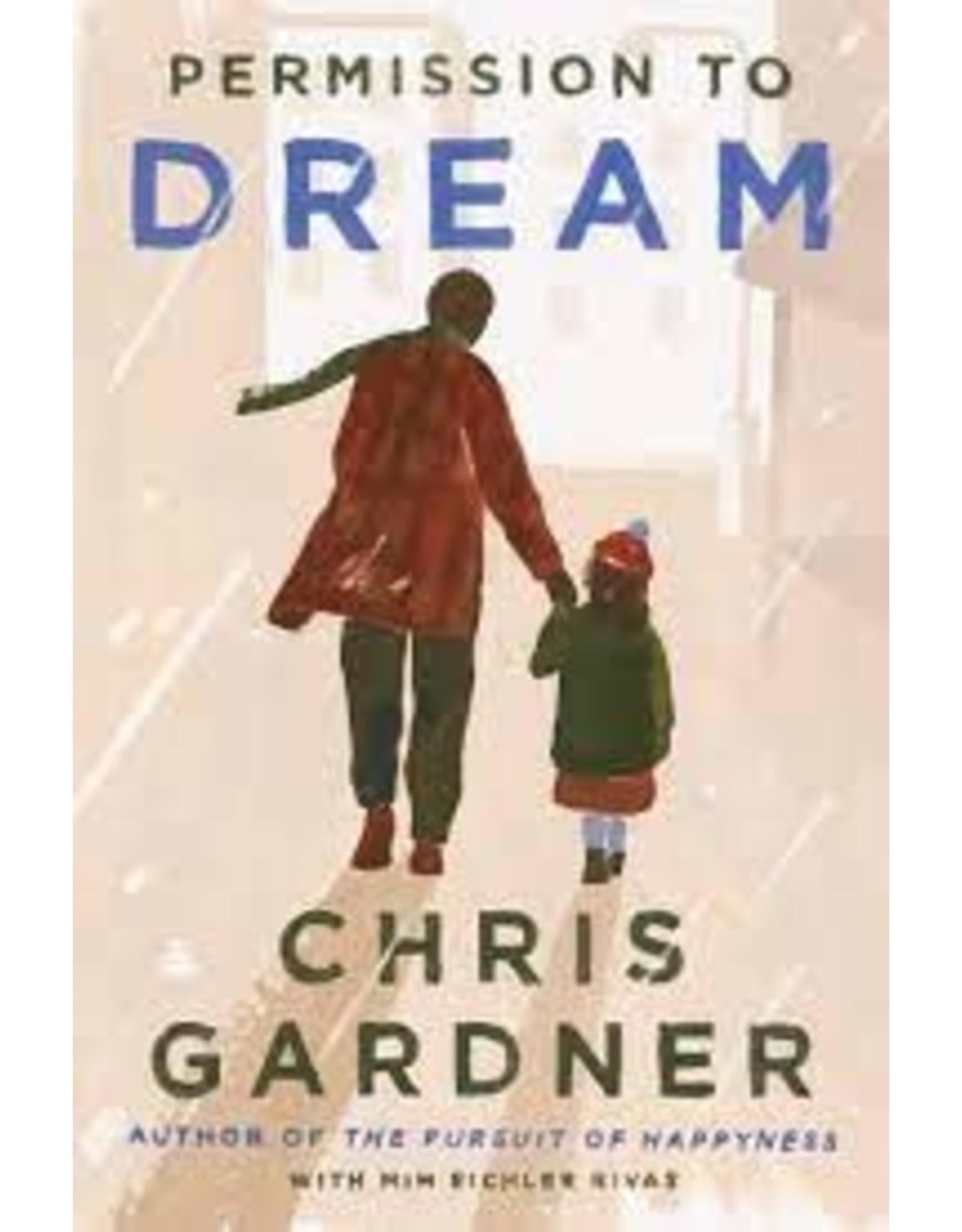 Books Permission to Dream by Chris Gardner with Mim Eichler Rivas
