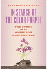 Books In Search of the Color Purple : The Story of Alice Walker's Masterpiece (May 7th Event)