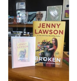 Books Broken ( in the best possible way) by Jenny Lawson  {Signed Copies} (IBD21)