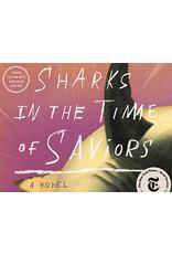 Books Sharks in the Time of Saviors : A Novel by Kawai Strong Washburn (IBD21)