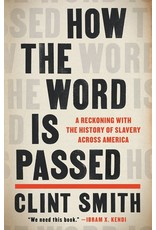 Books How The Word Is Passed by Clint Smithn {Pre-Order} (IBD21)