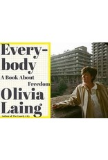Books Everybody: A  Book About Freedom by Olivia Laing