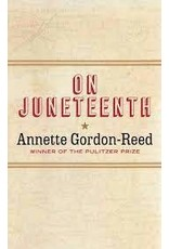 Books On Juneteenth by Annette Gordon-Reed   (June 19th Event)