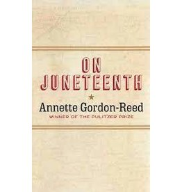 Books On Juneteenth by Annette Gordon-Reed (Signed Copies)  (June 19th Event)