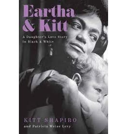 Books Eartha & Kitt: A Daughter's Love Story in Black and White by Kitt Shaprio  and Patricia Weiss Levy