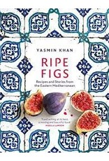 Books Ripe Figs: Recipes and Stories from Turkey, Greece and Cyprus by Yasmin Khan