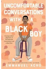 Books Uncomfortable Conversatins with a Black Boy: A Young Readers adaption of Uncomfortable Conversations with Black Man